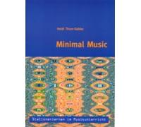 Stationenlernen im Musikunterricht – Minimal Music inkl. CD