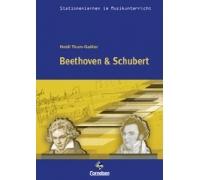 Stationenlernen: Beethoven und Schubert inkl.CD