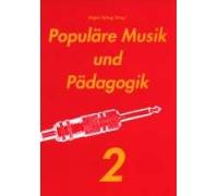 Populäre Musik und Pädagogik 2