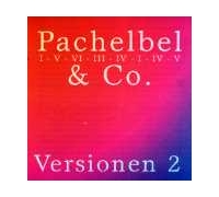 Pachelbel & Co - Versionen