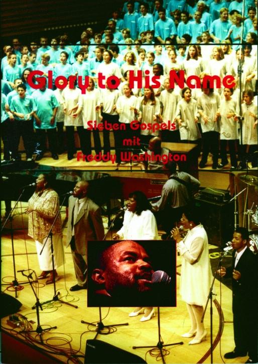 Glory To His Name. Sieben Gospels mit Freddy Washington - Heft