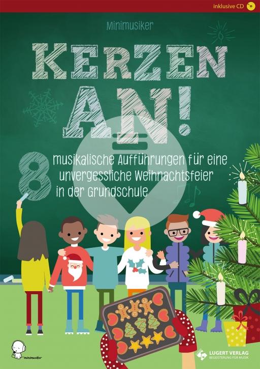 Kerzen an! - 8 musikalische Aufführungen für eine unvergessliche Weihnachtsfeier in der Grundschule (Download)