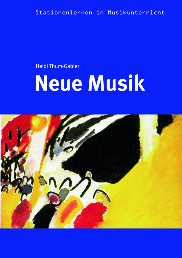 Stationenlernen: Neue Musik - Lugert Verlag