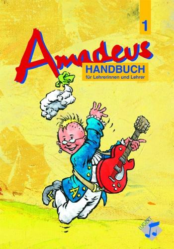 Amadeus 1 (Klassen 5-6) - Lehrerhandbuch NEUAUFLAGE für HRG