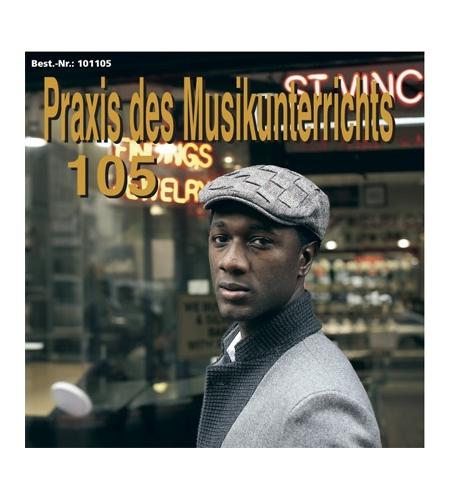 Praxis des Musikunterrichts 105: Audio-CD