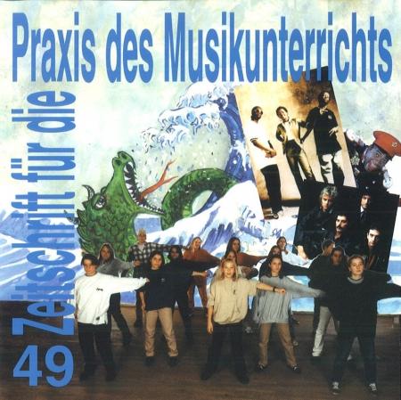Praxis des Musikunterrichts  Audio CD Heft 49