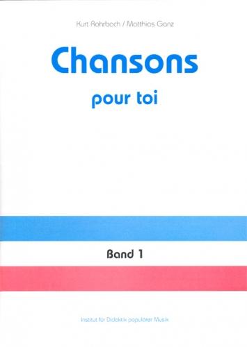Chansons pour toi 1. Heft (48 S.)