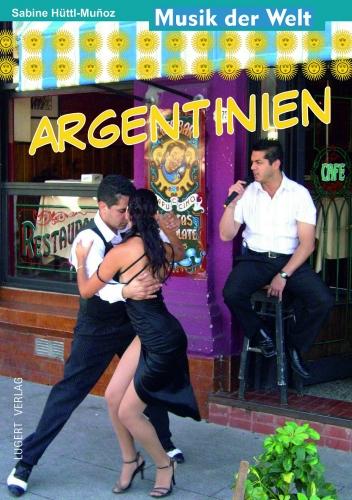 Musik der Welt: Argentinien