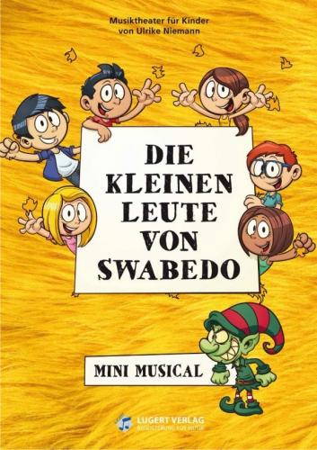 Die kleinen Leute von Swabedo - Mini Musical