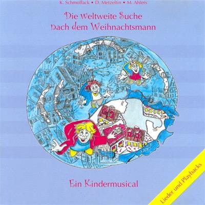 Die weltweite Suche nach dem Weihnachtsmann - Ein Kindermusical