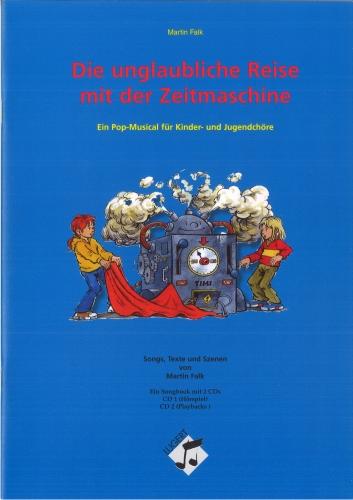 Die unglaubliche Reise mit der Zeitmaschine (2 Hefte und 2 CDs)