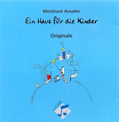 Ein Haus für die Kinder - 20 Lieder für und über Menschen (Original-CD)