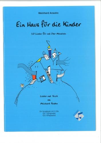 Ein Haus für die Kinder - 20 Lieder für und über Menschen (Heft)