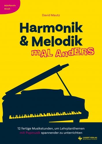 Harmonik & Melodik mal anders (Heft und CD)