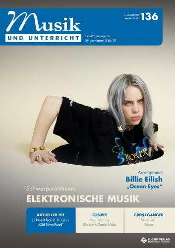 """Musik und Unterricht 136 - Schwerpunkt """"Elektronische Musik"""