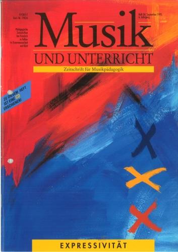 Musik und Unterricht Heft 34: Expressivität