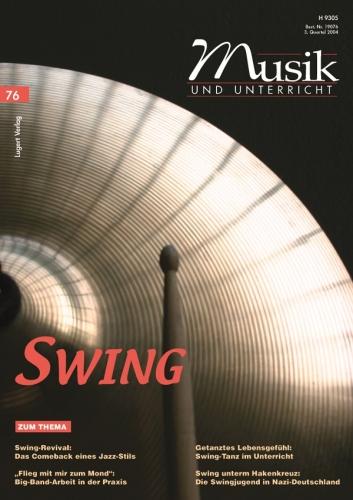 Musik und Unterricht 76: Swing