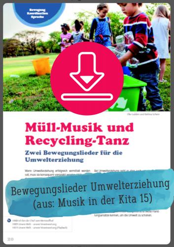 Gratis-Download: Müll-Lieder für den Kindergarten