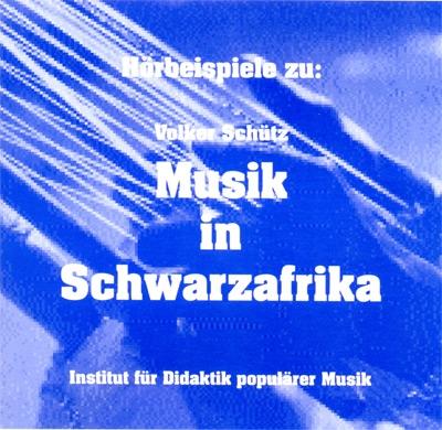 Musik in Schwarzafrika. Doppel-CD
