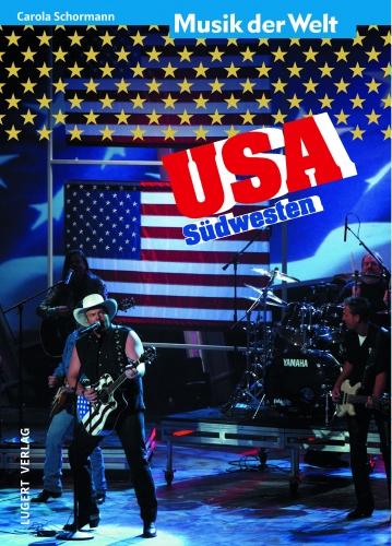 Musik der Welt: USA-Der Südwesten