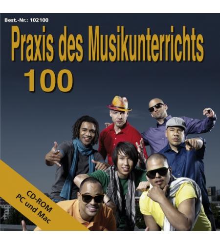 Praxis des Musikunterrichts 100: CD-Rom