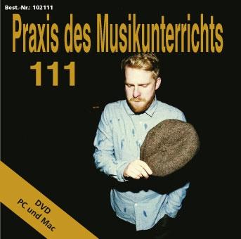 Praxis des Musikunterrichts 111: DVD für Abonnenten