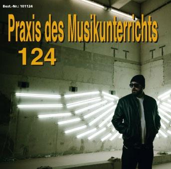 Praxis des Musikunterrichts 124: Audio-CD für Abonnenten