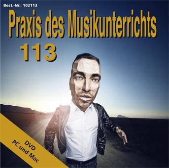 Praxis des Musikunterrichts 113 DVD