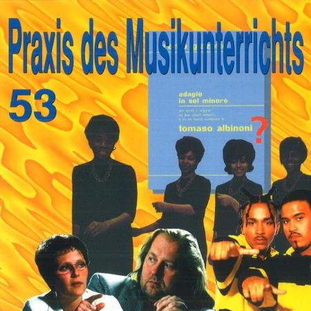 Praxis des Musikunterrichts Audio CD Heft 53