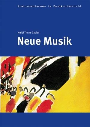 Stationenlernen: Neue Musik