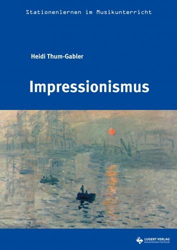 Stationenlernen: Impressionismus