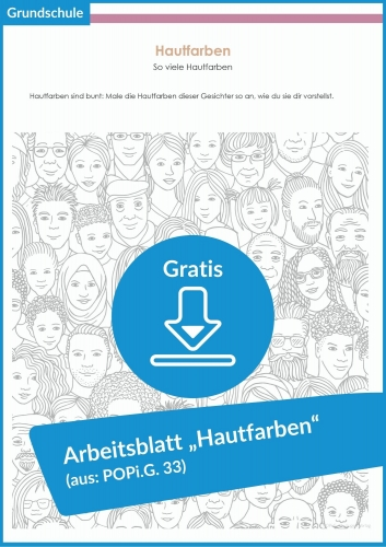 "Gratis-Download: Arbeitsblatt ""Hautfarben"" (aus POPi.G.33)"