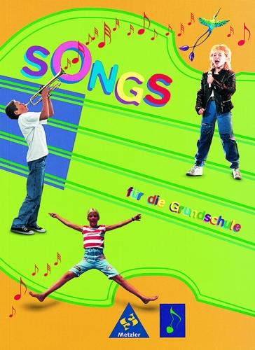 Songs für die Grundschule - Liederbuch