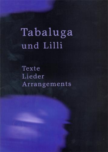 Tabaluga und Lilli - Texte Lieder Arrangements