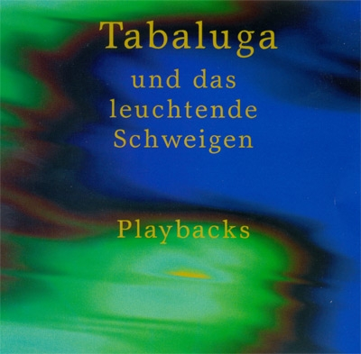 Tabaluga und das leuchtende Schweigen. Playback-CD