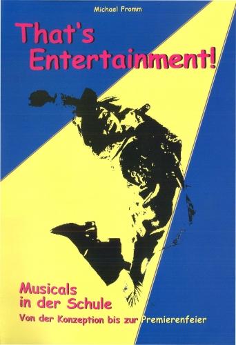 That's Entertainment, Musicals in der Schule - Heft