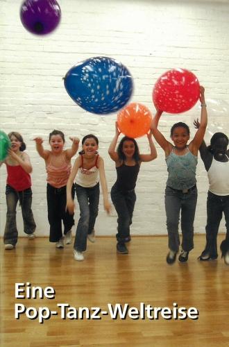 Eine Pop-Tanz-Weltreise