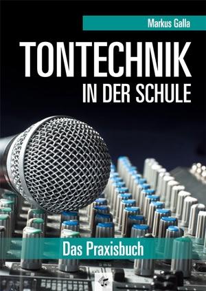 Tontechnik in der Schule, Neuauflage - Heft und CD