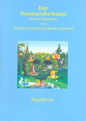 Der Traumzauberbaum - Regiebuch
