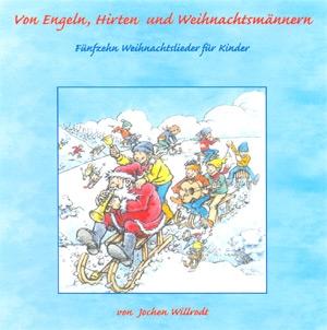 Von Engeln, Hirten und Weihnachtsmännern. Orig.-CD