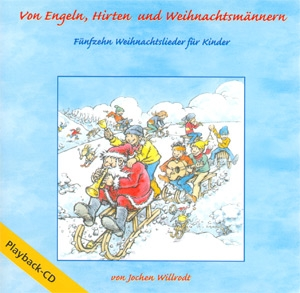 Von Engeln, Hirten und Weihnachtsmännern - Playback-CD