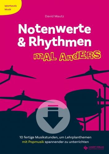 Notenwerte & Rhythmen mal anders - Download