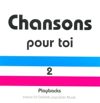 Chansons pour toi 2. Playback-CD