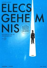 Elecs Geheimnis -Schülerheft (Mindestmenge 10 Ex.)
