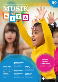 Musik in der Kita Ausgabe 30