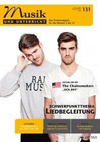 """Musik und Unterricht 131 - Schwerpunkt """"Liedbegleitung"""""""
