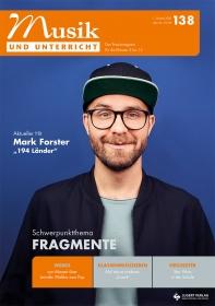 """Musik und Unterricht 138 - Schwerpunkt """"Fragmente"""