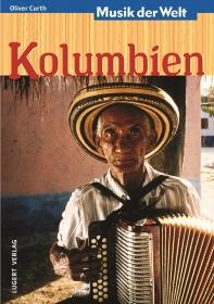 Musik der Welt: Kolumbien