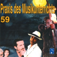 Praxis des Musikunterricht Audio CD Heft 59