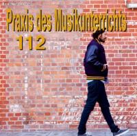 Praxis des Musikunterrichts 112: Audio-CD